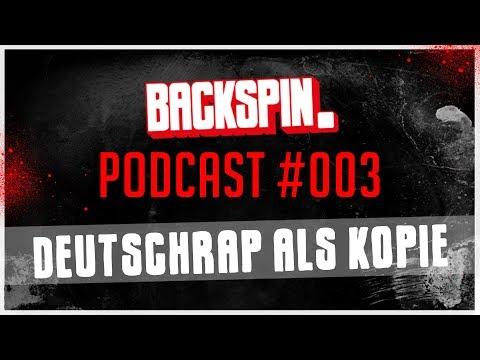 Deutschrap als Kopie - Niko mit Falk Schacht und Dennis Kraus - BACKSPIN Podcast #003