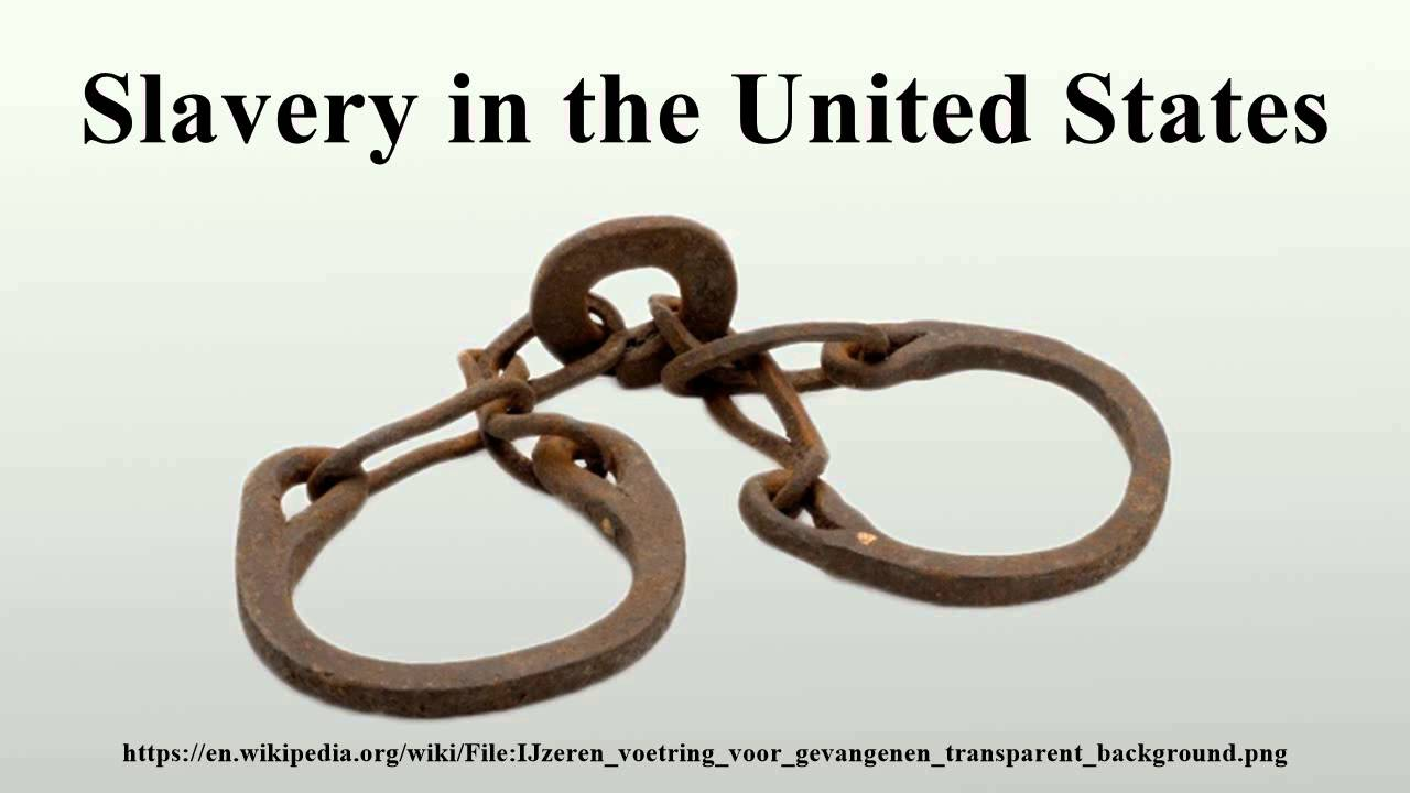 slavery in the united states essay The slaves of today is a short essay about modern slavery & human  and we  know that slavery is alive and more than well in the united states, thriving in the.