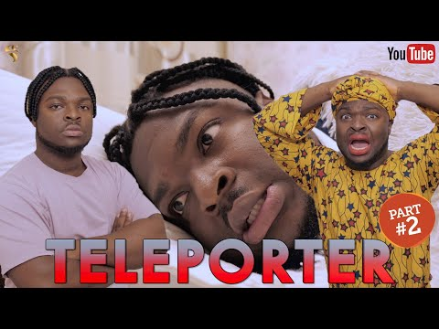 AFRICAN HOME: TELEPORTER (PART 2)