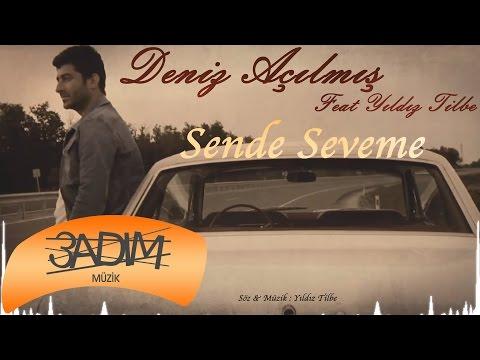 Deniz Açılmış Feat Yıldız Tilbe - Sende Seveme ( Official Lyric Video )