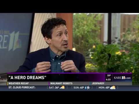 A Hero Dreams - KARE-TV, Minneapolis - October 27, 2017