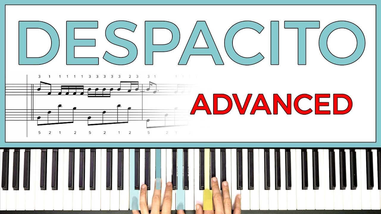 (Advanced) - How to play 'DESPACITO' by Louis Fonsi, Daddy Yankee, & Justin  Beiber on the piano