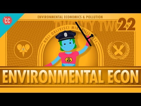 Environmental Econ: Crash Course Economics #22