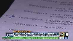 Check your monthly bank statements