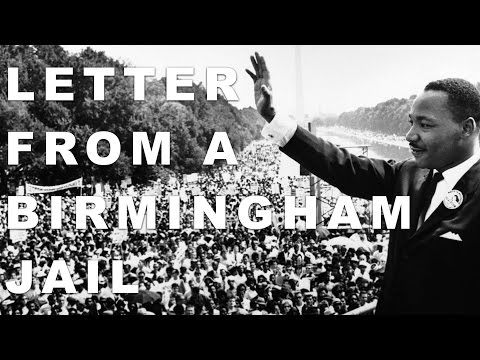 Martin Luther King, Jr.: Letter From A Birmingham Jail