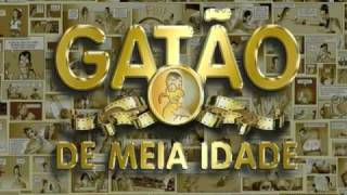GATÃO DE MEIA IDADE (2006) - TRAILER OFICIAL