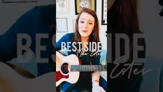 BEST SIDE (ACOUSTIC) - Mae Estes