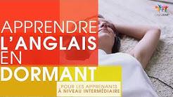 Apprendre l'anglais en dormant Niveau intermédiaire  Apprendre des mots & phrases anglais en dormant