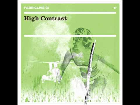 [Fabriclive 25] High Contrast - Days Go By