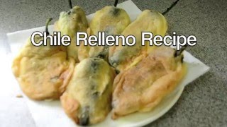 How to Cook Chile Rellenos