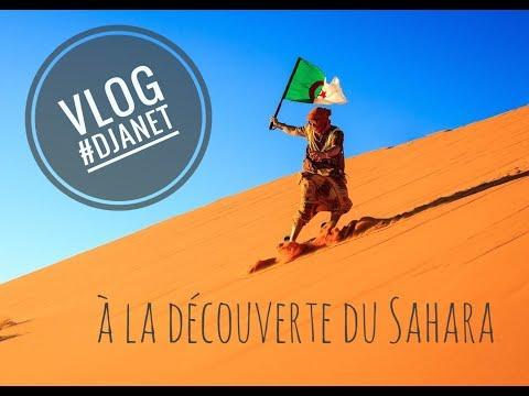 ALGERIE VLOG || à la découverte de DJANET || Sahara Adventure