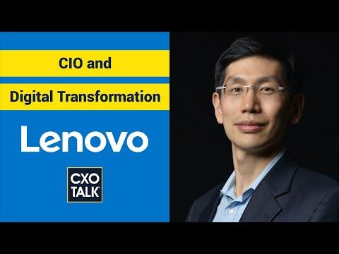 Digital Transformation and the CIO Role with Lenovo Global CIO Arthur Hu (CXOTalk #291)