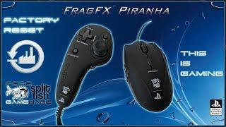 FACTORY RESET [ENGLISH] - SUPPORT VIDEO FRAGFX PIRANHA PS4 - SPLITFISH GAMEWARE