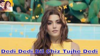 DEDI DEDI DIL CHIZ TUJHE DEDI LOVELY HEART TOUCHING SONG