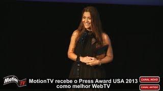 Tati Martins recebe o Press Award USA 2013 como melhor WebTV