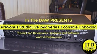 PreSonus StudioLIVE 24R Unboxing and VO Sound Example - In The DAW