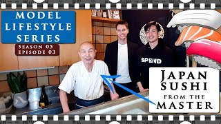 How to eat REAL SUSHI the right way in JAPAN from a SUSHI MASTER | Model Lifestyle S05E03