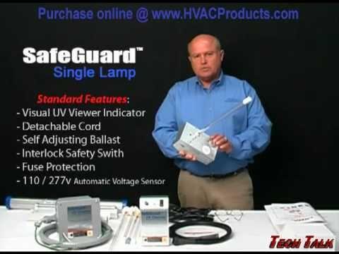 UV Light Purification Systems By SafeGuard - HVAC - Tech TECH TALK