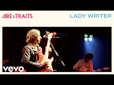 Dire Straits - Lady Writer (Official Video)