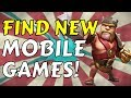 HOW TO FIND NEW MOBILE GAMES?