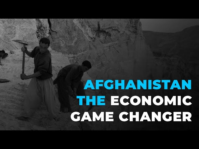 Afghanistan The Economic Game Changer