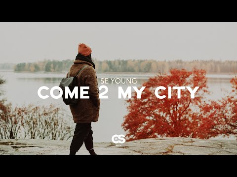 SE YOUNG - Come 2 My City
