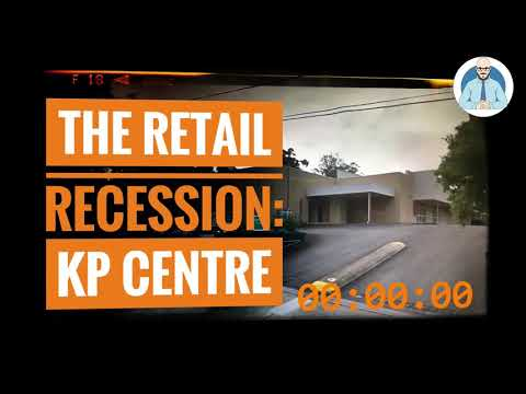 The Retail Recession - KP Centre