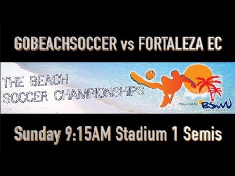 GOBEACHSOCCER vs FORTALEZA EC - Semifinals - Stadium 1 - 915am Sunday