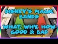 Disney's Magic Bands- What, Why, How, Good & Bad- Ep 140 Confessions of a Theme Park Worker