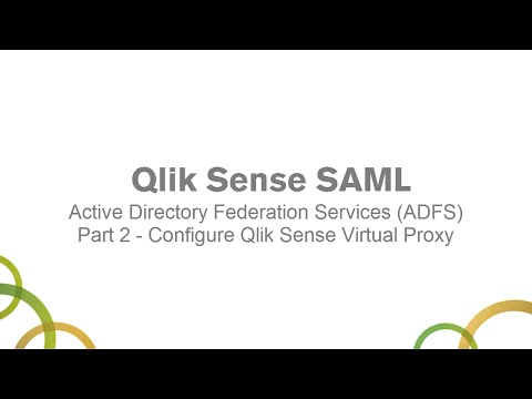 qlik-sense-saml-with-active-directory-federation-services-(adfs)-part-2