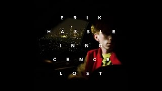 Erik Hassle - Innocence Lost (Feat. Tinashe) (HQ Audio)