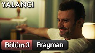 Yalancı 3. Bölüm Fragman