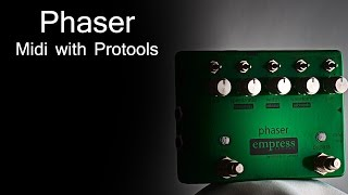 Empress Effects Phaser - MIDI with Protools