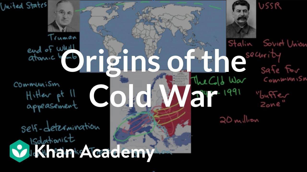 hight resolution of Origins of the Cold War (video)   Khan Academy