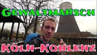 Gewaltmarsch Köln-Koblenz mit Übernachtung im Wald