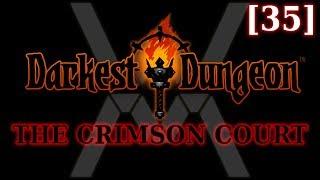 Прохождение Darkest Dungeon The Crimson Court 35
