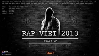 Rap Việt 2013 - WillyCP [Video Lyrics Remake]