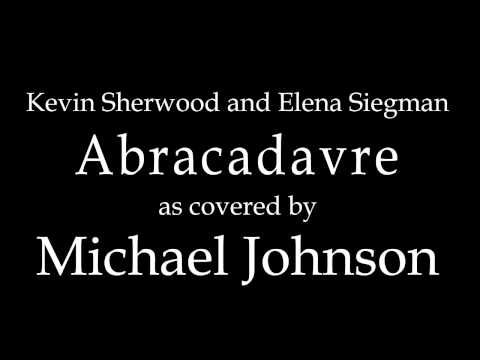 Kevin Sherwood and Elena Siegman - Abracadavre (Instrumental Cover)