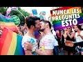JAMÁS PREGUNTES ESTO A UN HOMOSEXUAL | MARCHA POR LA DIVERSIDAD SEXUAL