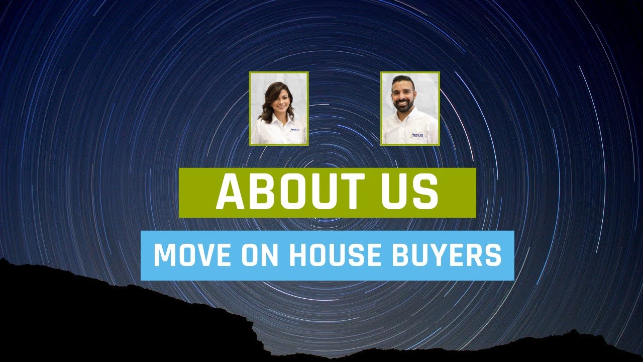 About Us | Move On House Buyers