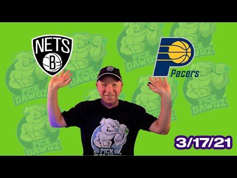 Indiana Pacers vs Brooklyn Nets 3/17/21 Free NBA Pick and Prediction NBA Betting Tips
