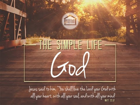 The Simple Life - God