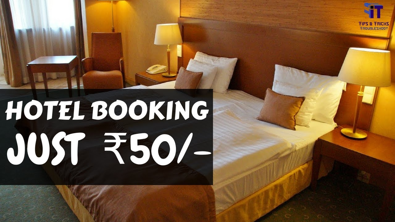 Hotel Booking Trick Very Low Prices Under Rs 50 Only Hotels