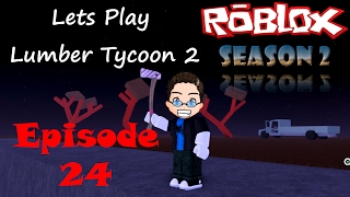 Roblox - Lets Play Lumber Tycoon 2 - Staffel 2 Ep 24