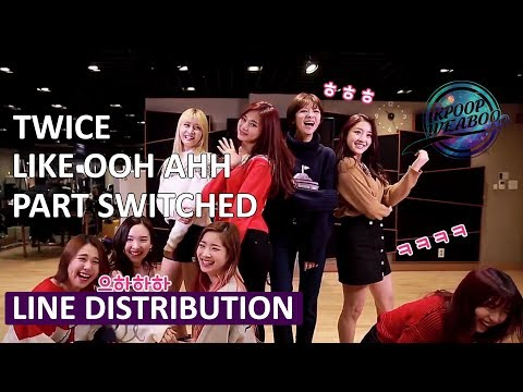 TWICE - Like Ooh Ahh (Part Switched Ver.) | Line Distribution