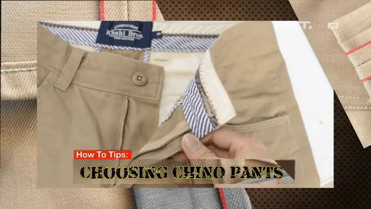 iLook - How to Tips - Choosing chino pants