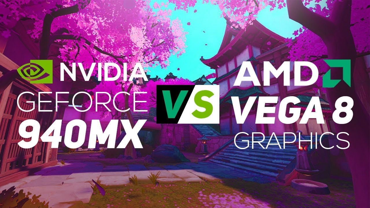 NVIDIA Geforce 940MX VS AMD Vega 8 Graphics 2018! - Gaming Test!