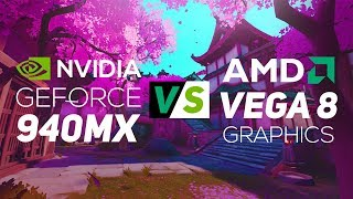 NVIDIA Geforce 940MX VS AMD Vega 8 Graphics 2018! - Gaming Test!