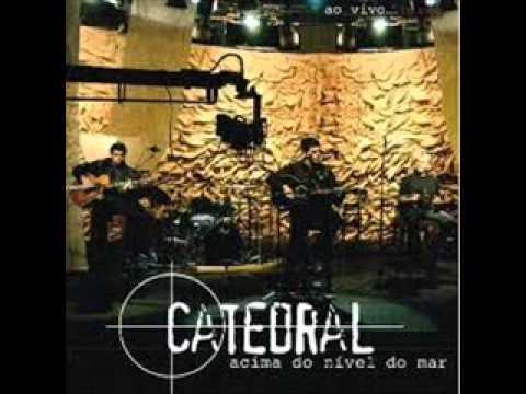CATEDRAL ACIMA DO NIVEL DO MAR CD COMPLETO.