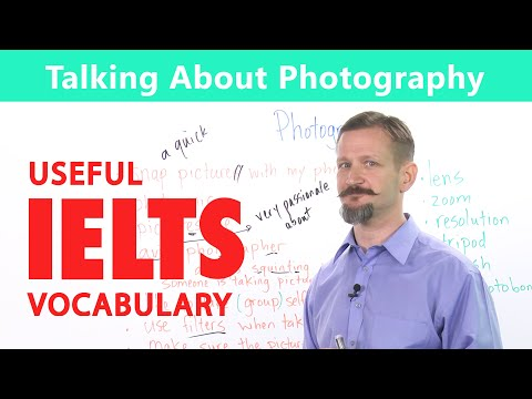 IELTS Speaking Vocabulary - Talking about Photography